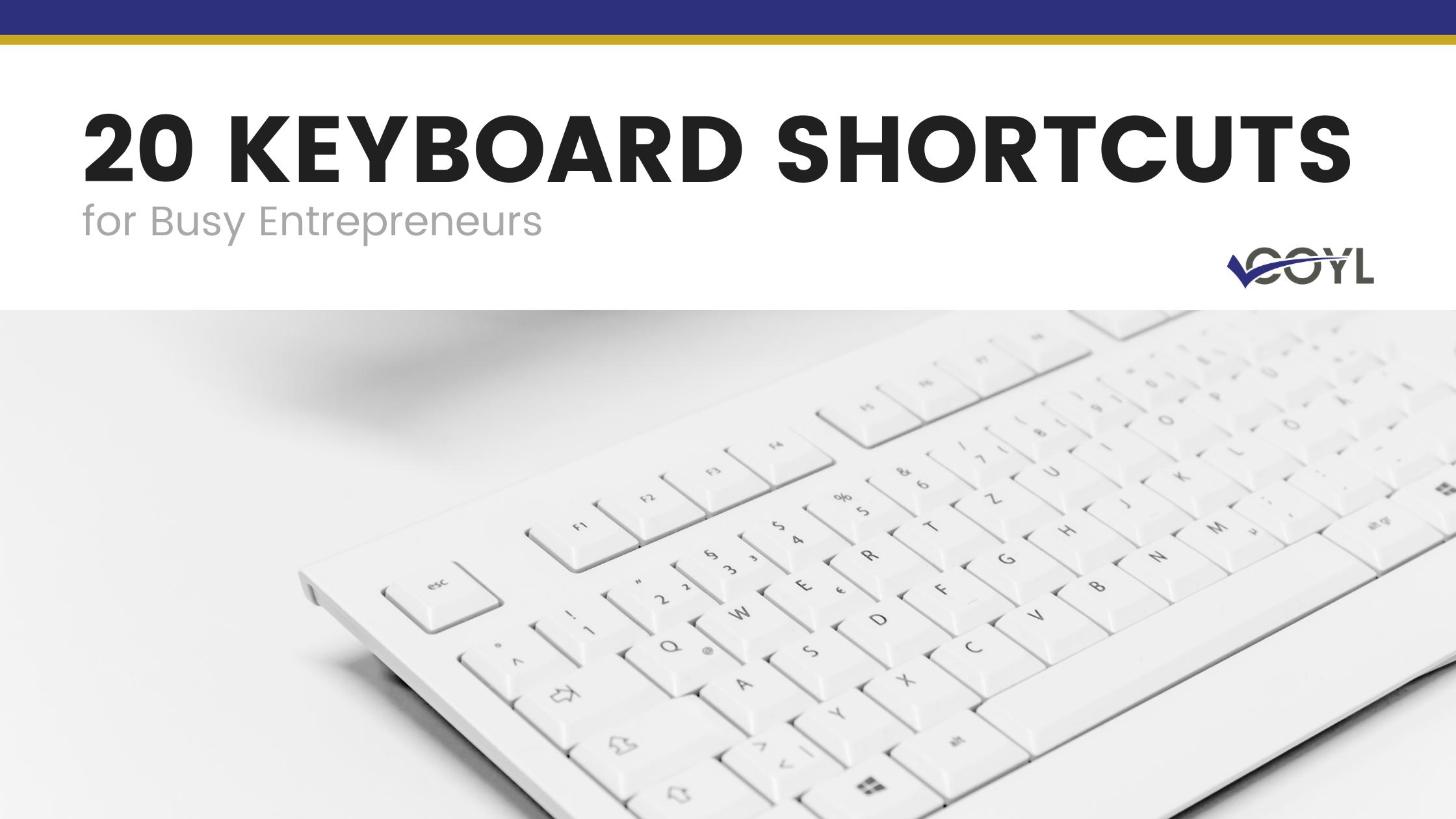 Time Saving Keyboard Shortcuts