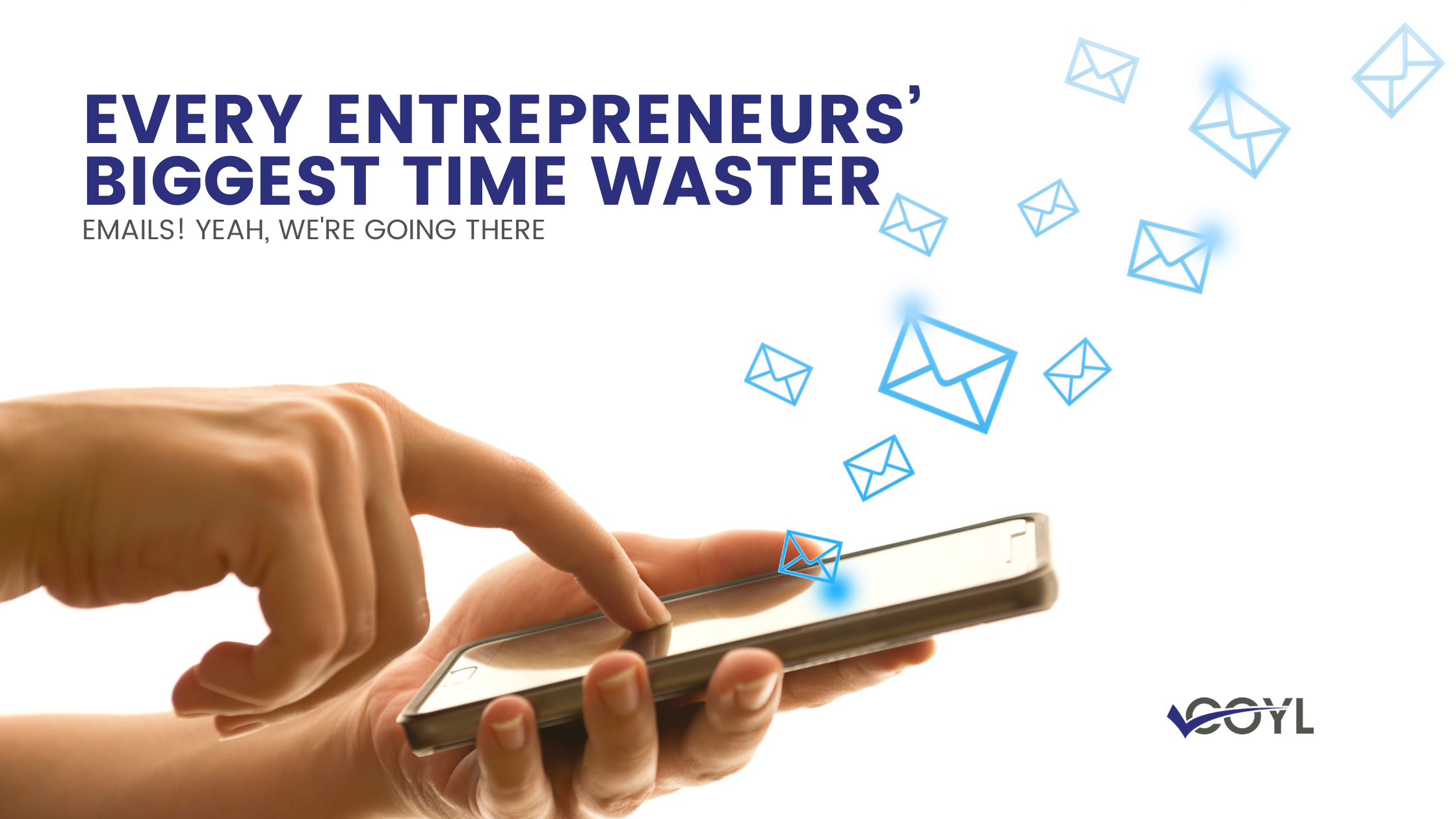 Email entrepreneur biggest time waster